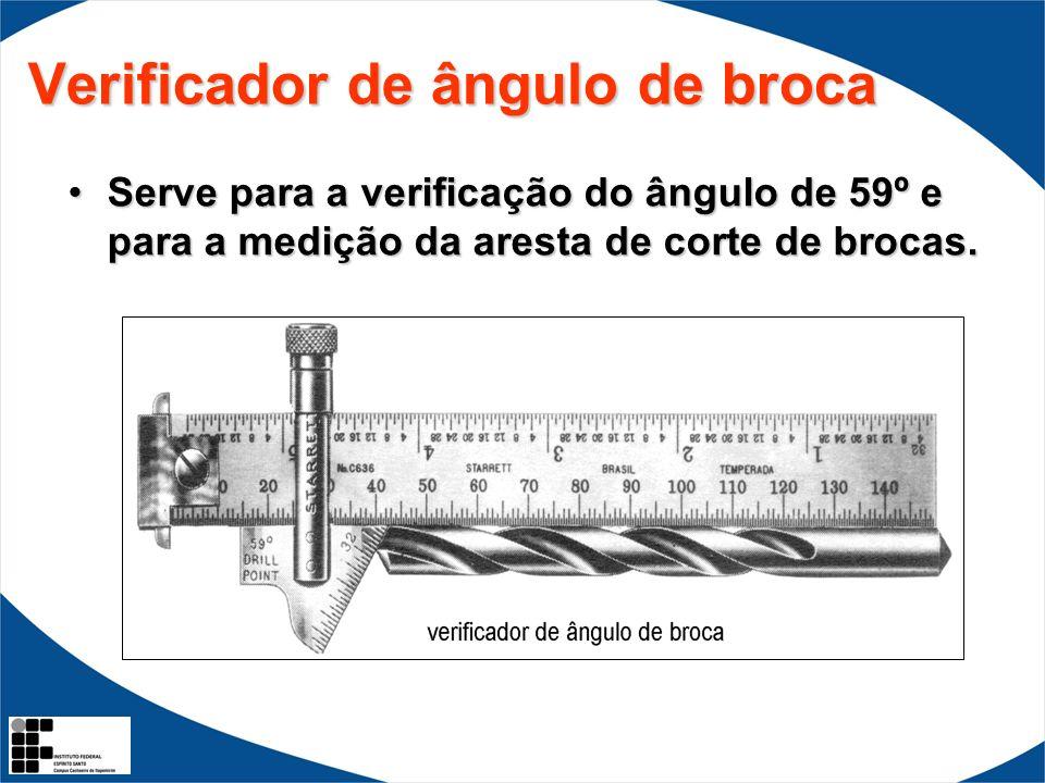 Verificador de ângulo de broca Serve para a verificação do ângulo de 59º e para a medição da aresta de corte de brocas.Serve para a verificação do âng