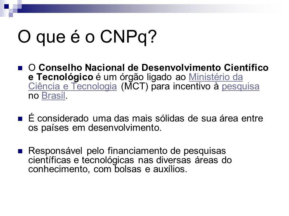 O que é o CNPq? O Conselho Nacional de Desenvolvimento Científico e Tecnológico é um órgão ligado ao Ministério da Ciência e Tecnologia (MCT) para inc