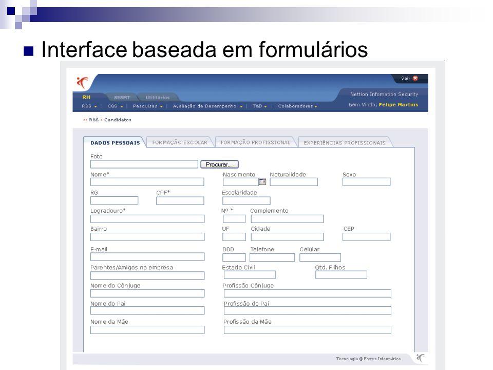 Interface baseada em formulários