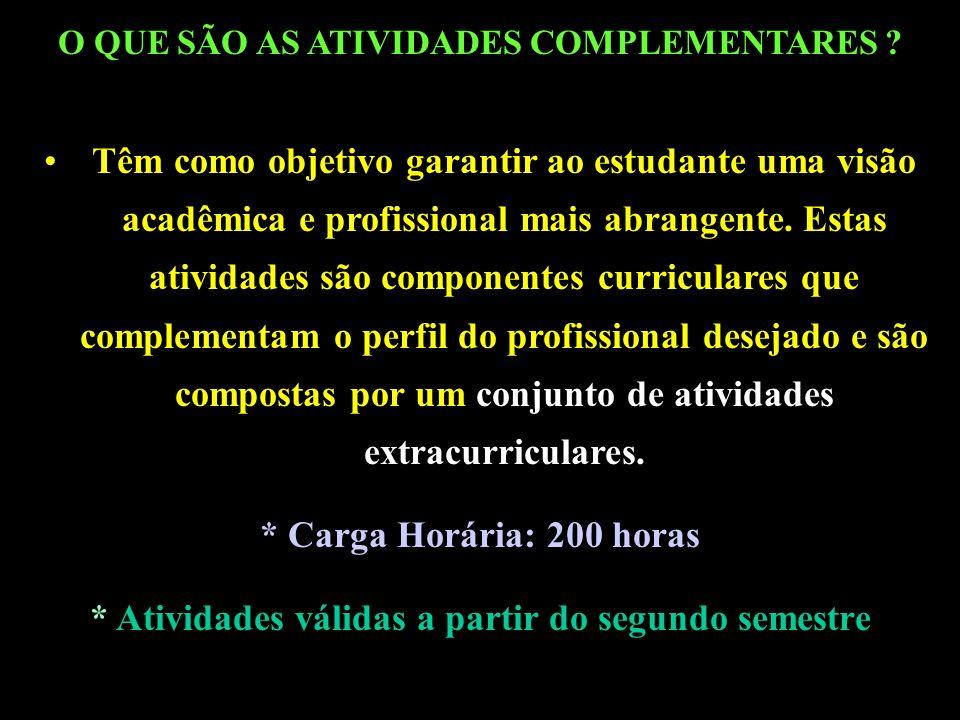 O QUE SÃO AS ATIVIDADES COMPLEMENTARES .