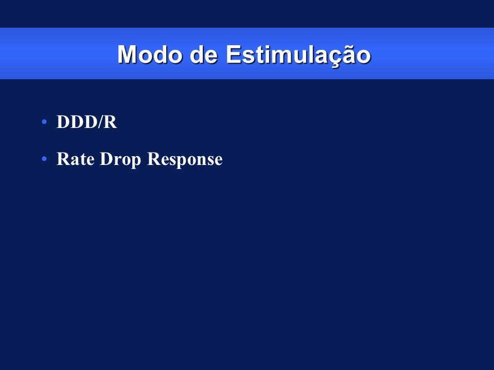 Modo de Estimulação DDD/R Rate Drop Response