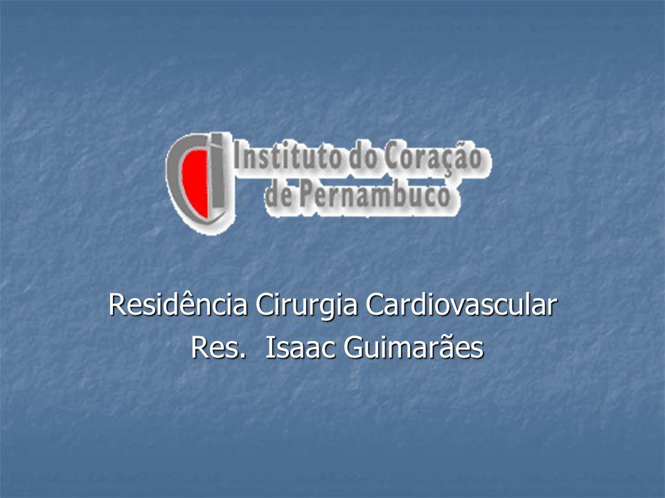 Residência Cirurgia Cardiovascular Res. Isaac Guimarães Res. Isaac Guimarães
