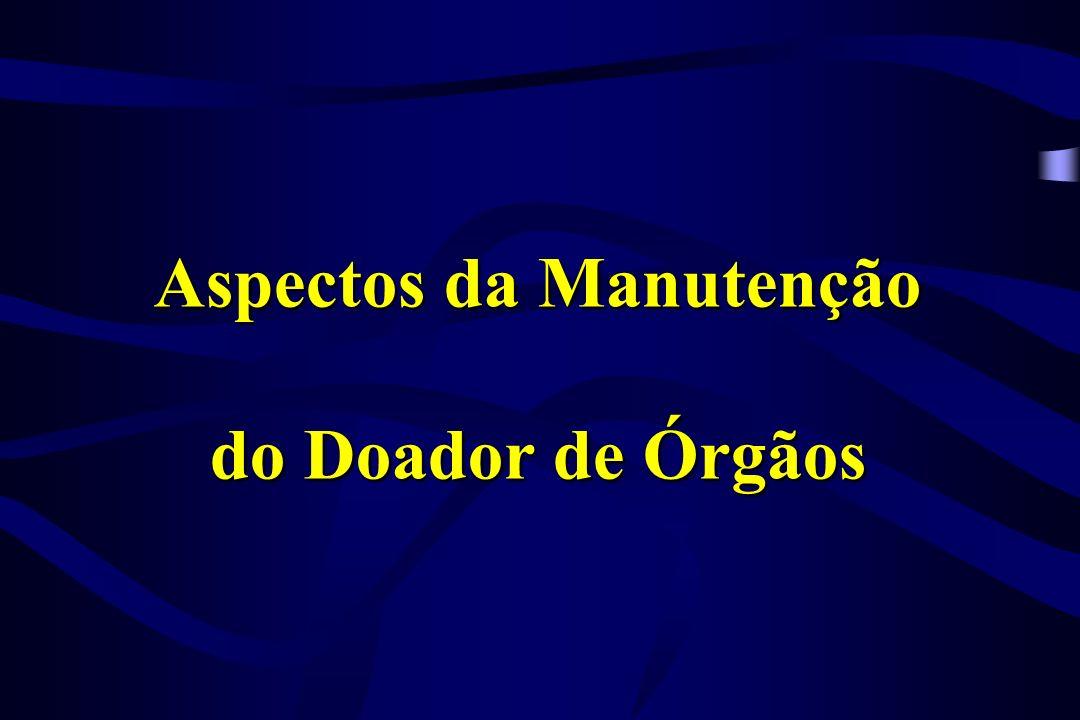 Aspectos da Manutenção do Doador de Órgãos