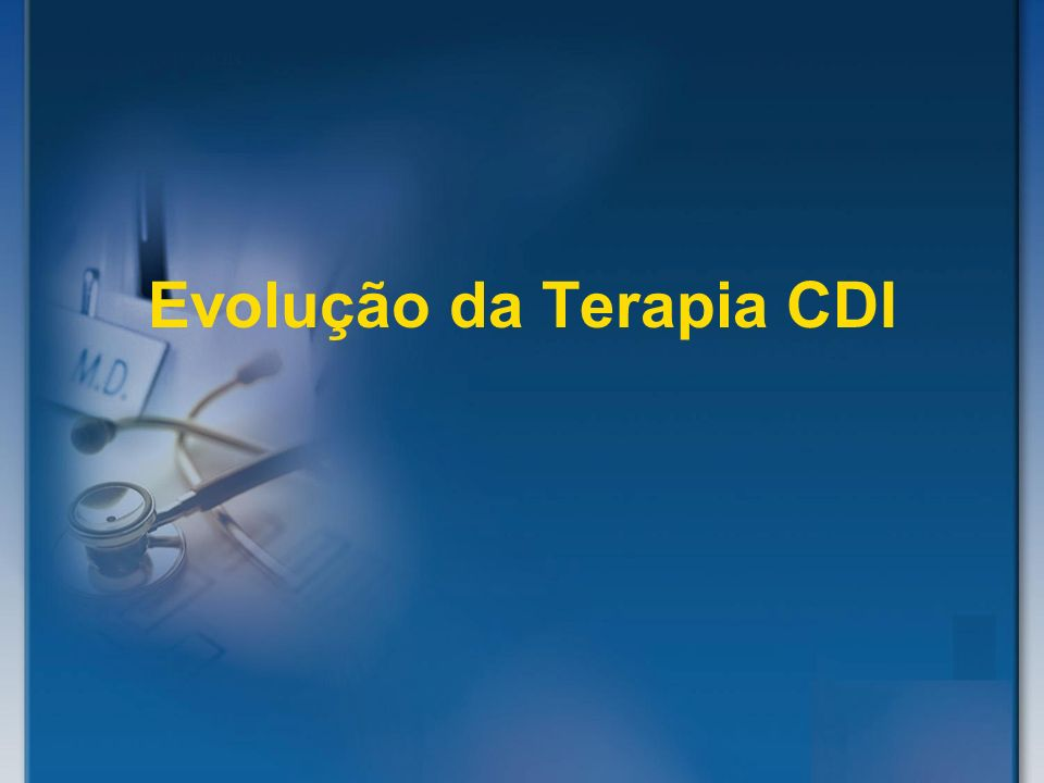 Evolução da Terapia CDI