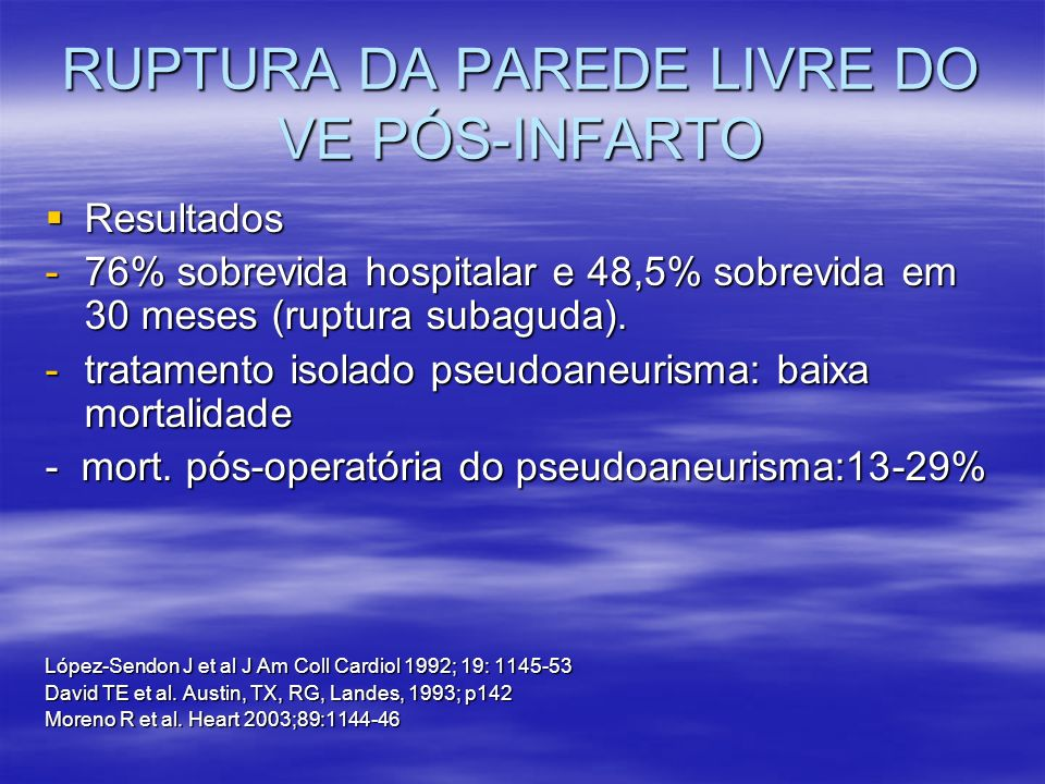 Resultados Resultados -76% sobrevida hospitalar e 48,5% sobrevida em 30 meses (ruptura subaguda). -tratamento isolado pseudoaneurisma: baixa mortalida