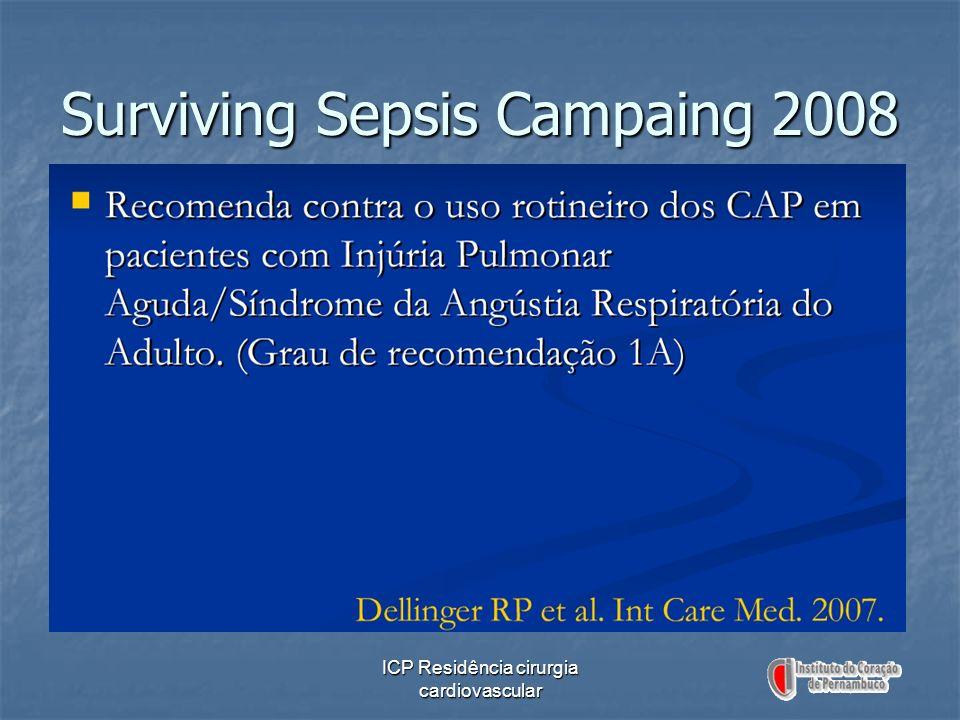 ICP Residência cirurgia cardiovascular Surviving Sepsis Campaing 2008