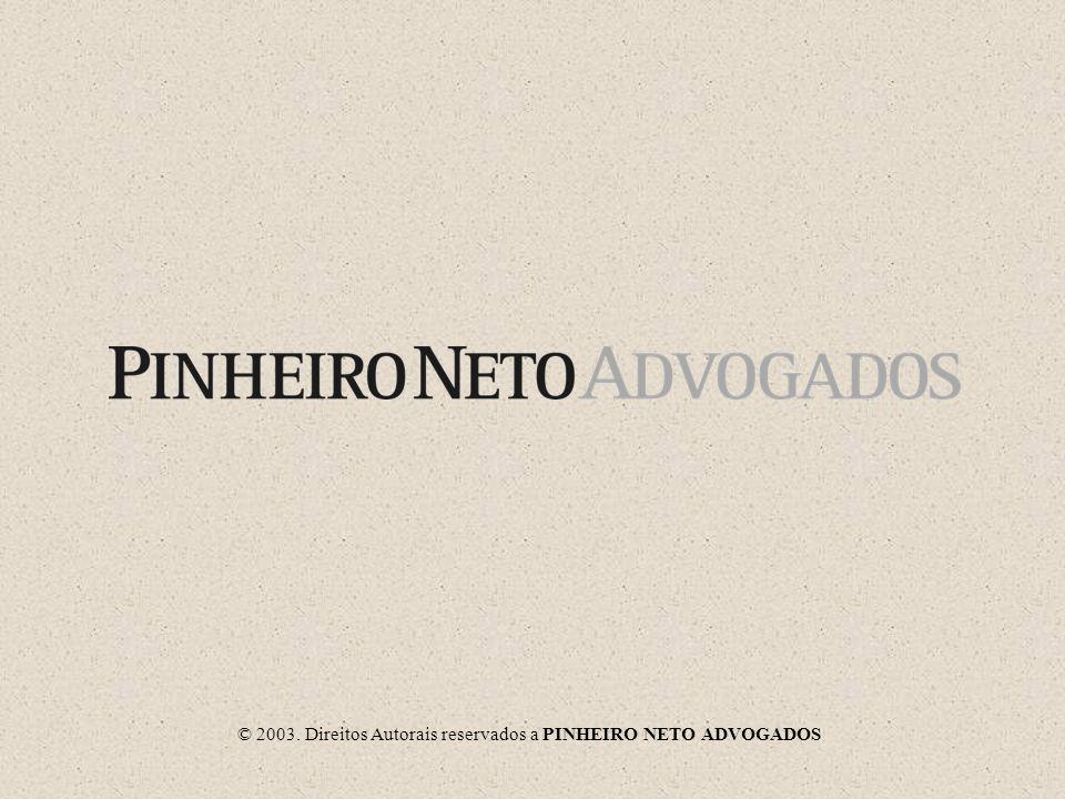 © 2003. Direitos Autorais reservados a PINHEIRO NETO ADVOGADOS