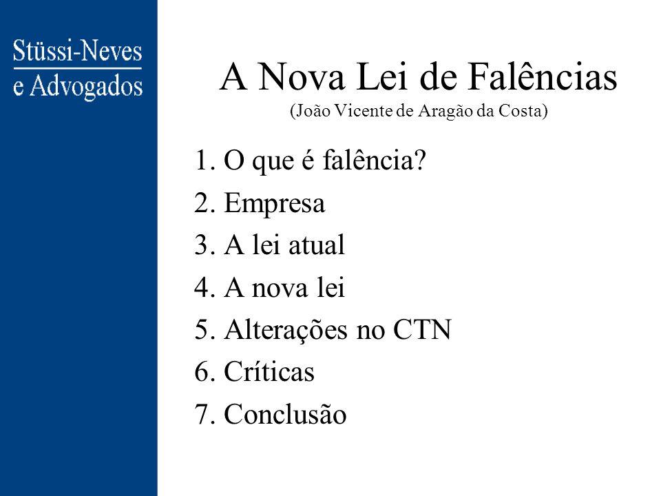 A Nova Lei de Falências (João Vicente de Aragão da Costa)