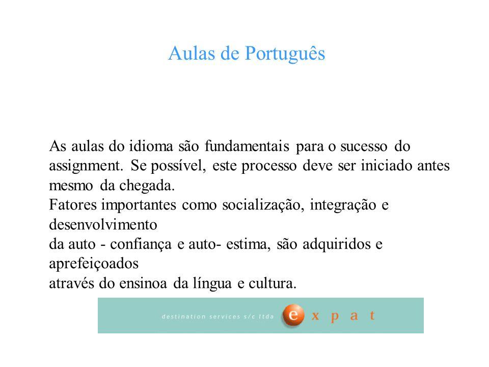 Aulas de Português As aulas do idioma são fundamentais para o sucesso do assignment. Se possível, este processo deve ser iniciado antes mesmo da chega