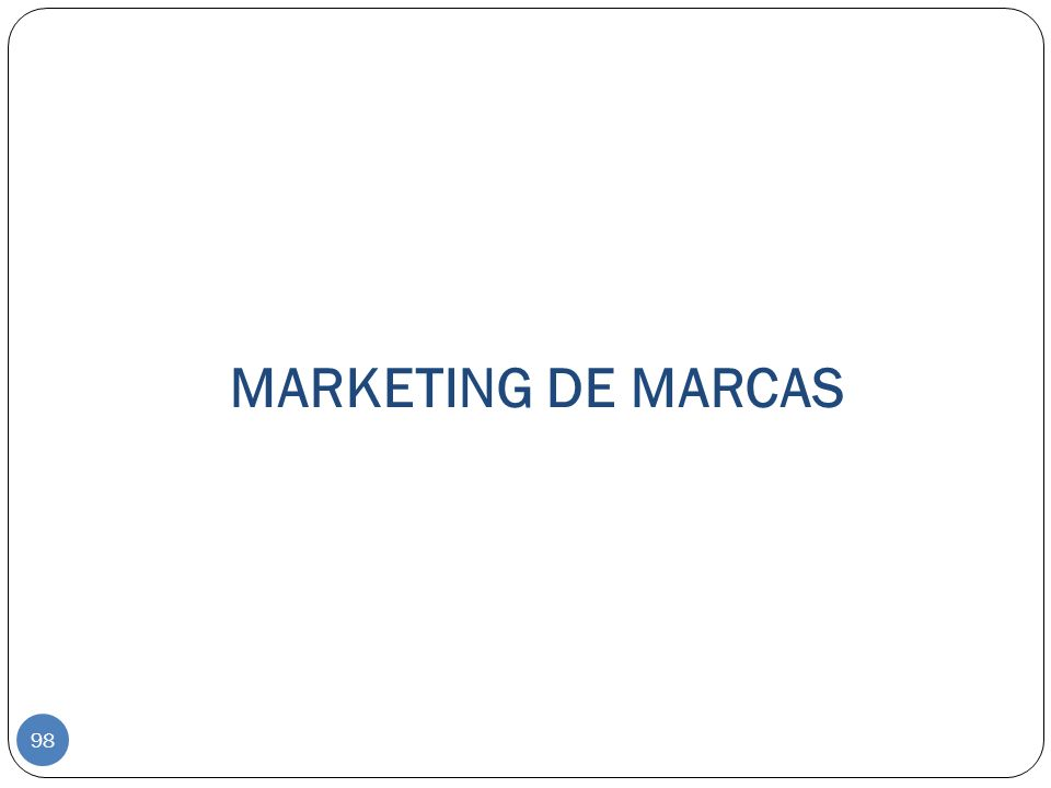 MARKETING DE MARCAS 98