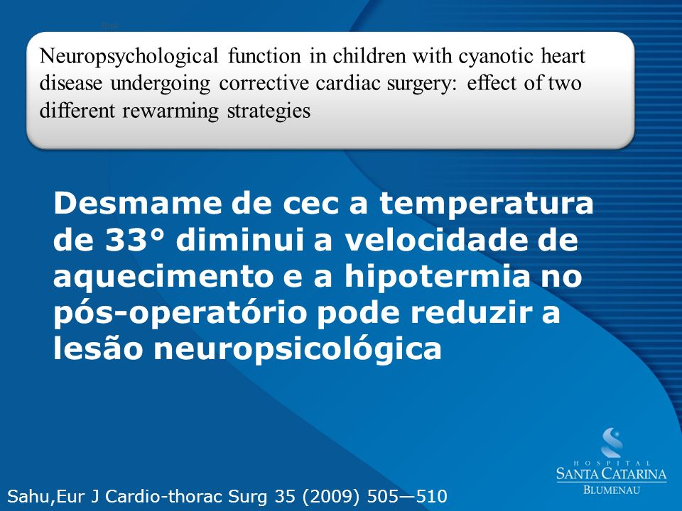 Neuropsychological function in children with cyanotic heart disease undergoing corrective cardiac surgery: effect of two different rewarming strategie