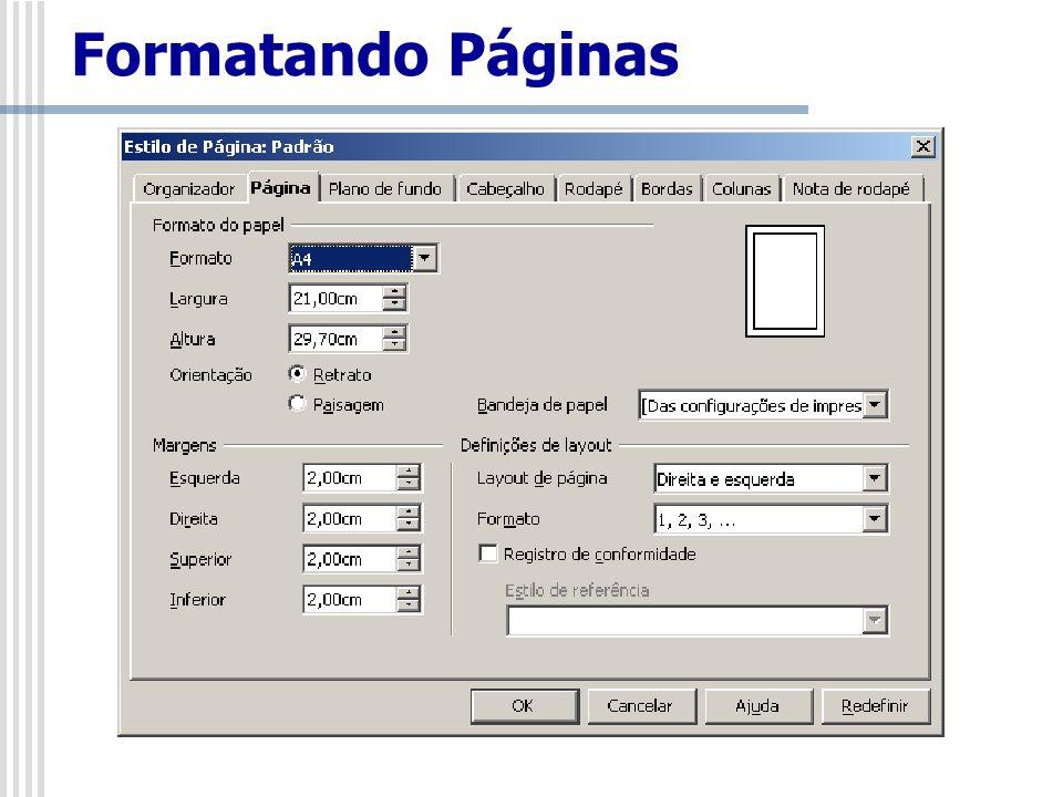 Exibir/Caracteres não imprimíveis – Crtl+F10 Existem caracteres que apesar de não serem impressos, fazem parte do documento e podem ou não ser visualizados.
