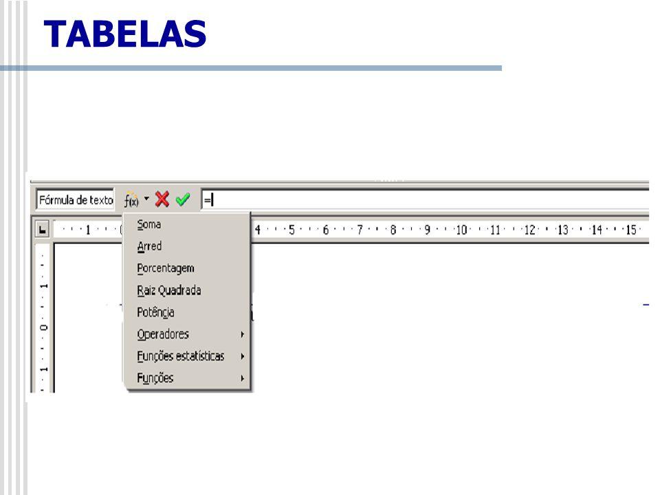 Fórmula: clicando no ícone f(x), abre-se um sub-menu, onde é possível inserir vários tipos de fórmulas numa célula de uma tabela ou no local do documento onde deseja que o resultado apareça.
