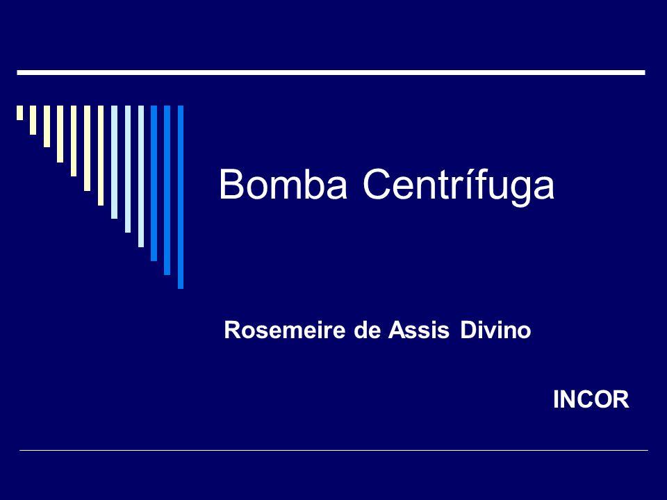 Bomba Centrífuga Rosemeire de Assis Divino INCOR
