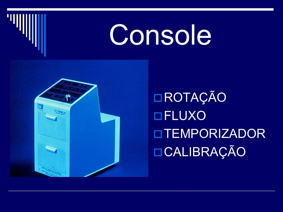 Console ROTAÇÃO FLUXO TEMPORIZADOR CALIBRAÇÃO