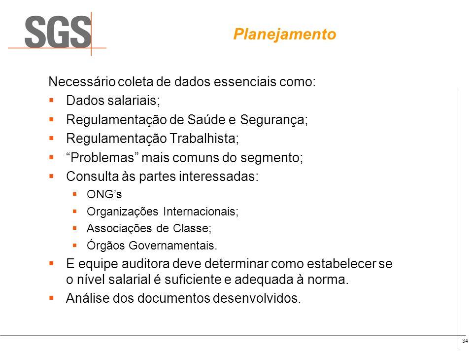 33 Processo de Certificação Dividido em algumas etapas: Preparação ou planejamento; Auditoria de Campo; Relatório/Recomendação; Visitas de acompanhame