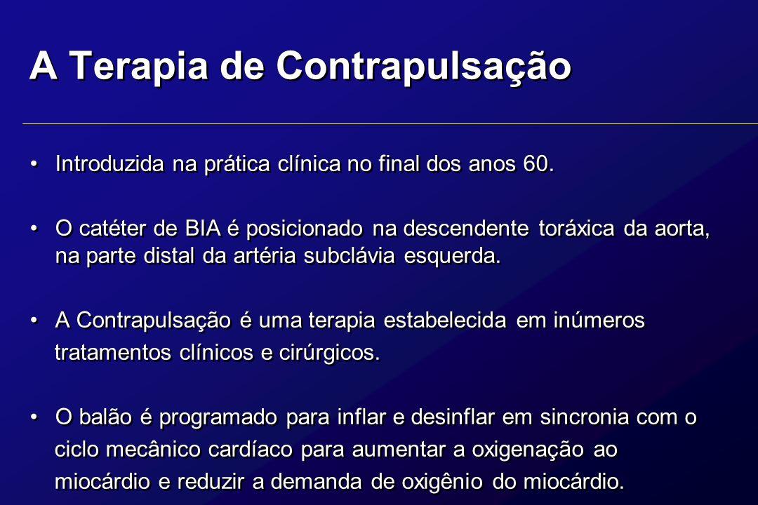 A Terapia de Contrapulsação Introduzida na prática clínica no final dos anos 60. O catéter de BIA é posicionado na descendente toráxica da aorta, na p