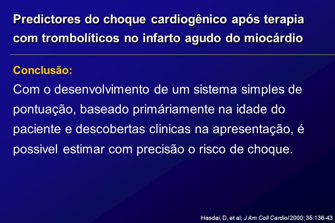 Predictores do choque cardiogênico após terapia com trombolíticos no infarto agudo do miocárdio Conclusão: Com o desenvolvimento de um sistema simples