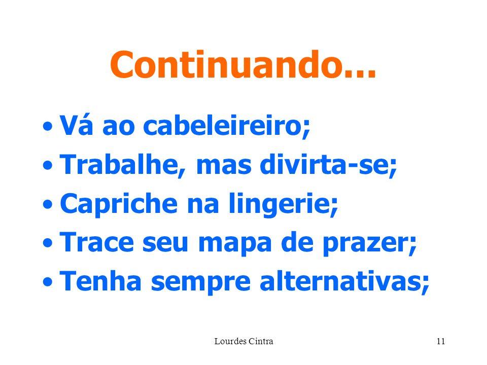 Lourdes Cintra11 Continuando...