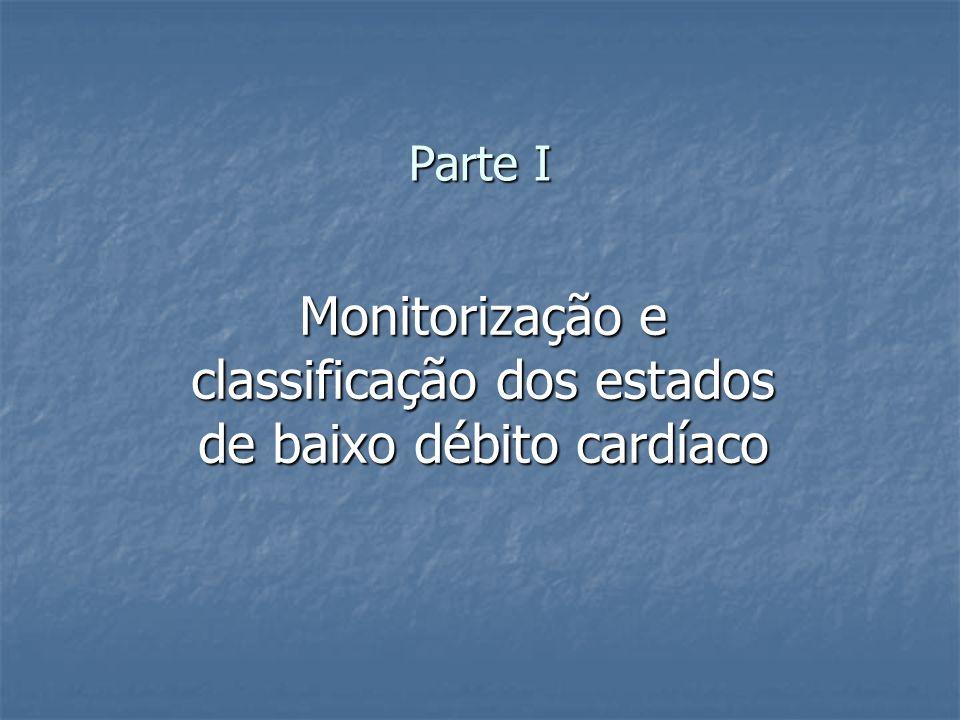 Parte I Monitorização e classificação dos estados de baixo débito cardíaco