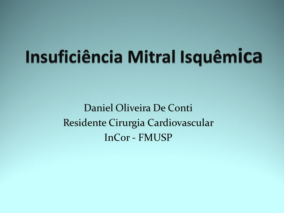Daniel Oliveira De Conti Residente Cirurgia Cardiovascular InCor - FMUSP