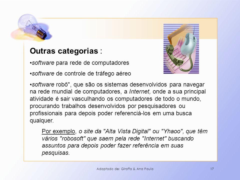 17 Outras categorias : software para rede de computadores software de controle de tráfego aéreo software robô