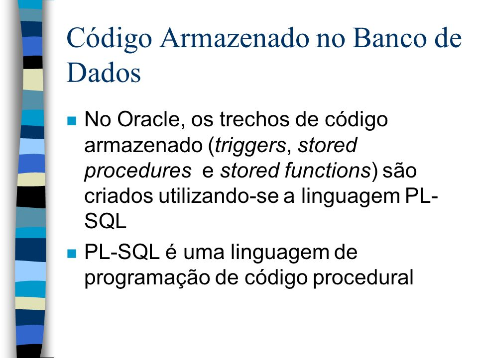 Exemplo de Trigger create trigger t_itens_pedidos after insert or update or delete on pedidos_produtos for each row begin if inserting or updating then update pedidos set valor_total = valor_total + :new.valor * :new.quantidade where num_pedido = :new.num_pedido; endif; if deleting or updating then update pedidos set valor_total = valor_total - :old.valor * :old.quantidade where num_pedido = :old.num_pedido; endif; end; /