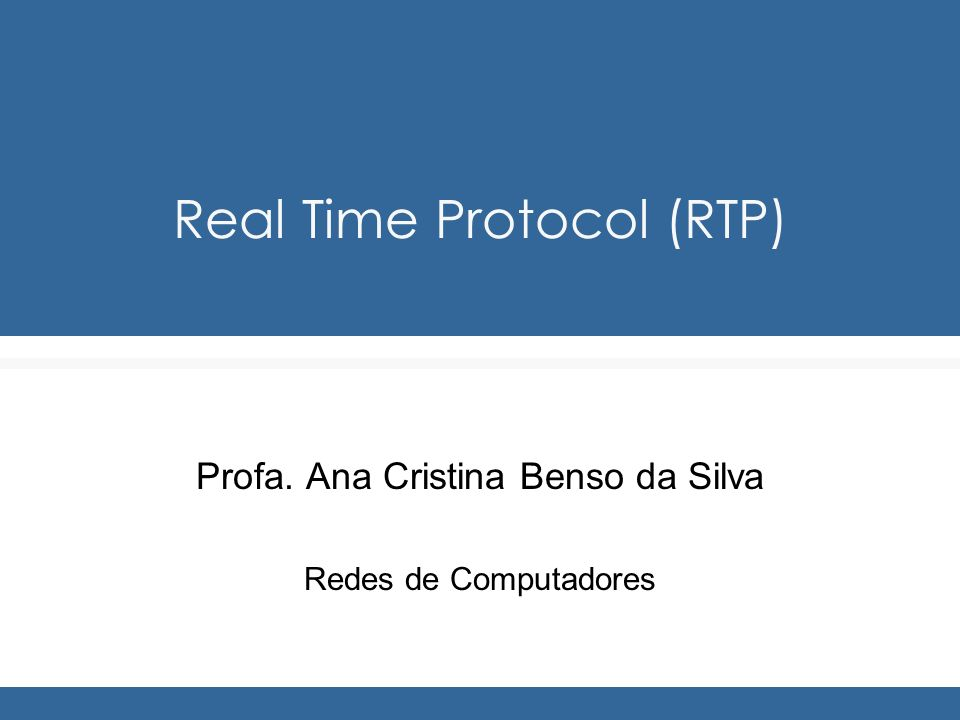 Redes de Computadores Profa.Ana Benso Reports...