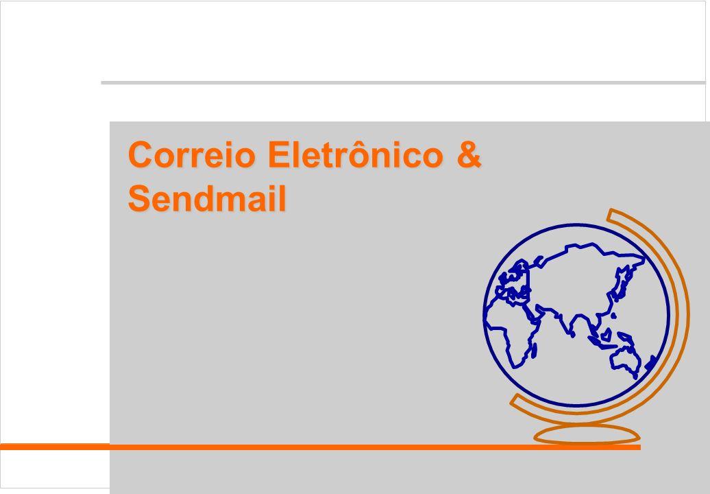 Sendmail Correio Eletrônico & Sendmail