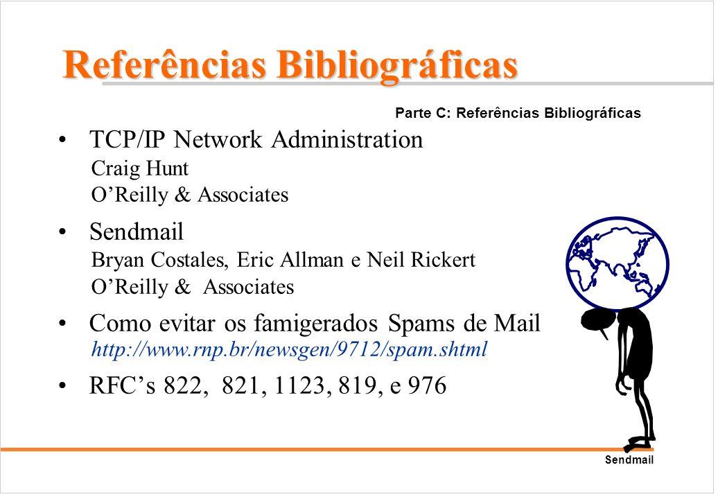 Sendmail TCP/IP Network Administration Craig Hunt OReilly & Associates Sendmail Bryan Costales, Eric Allman e Neil Rickert OReilly & Associates Como e