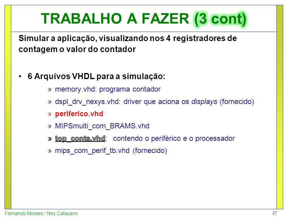 27 Fernando Moraes / Ney Calazans