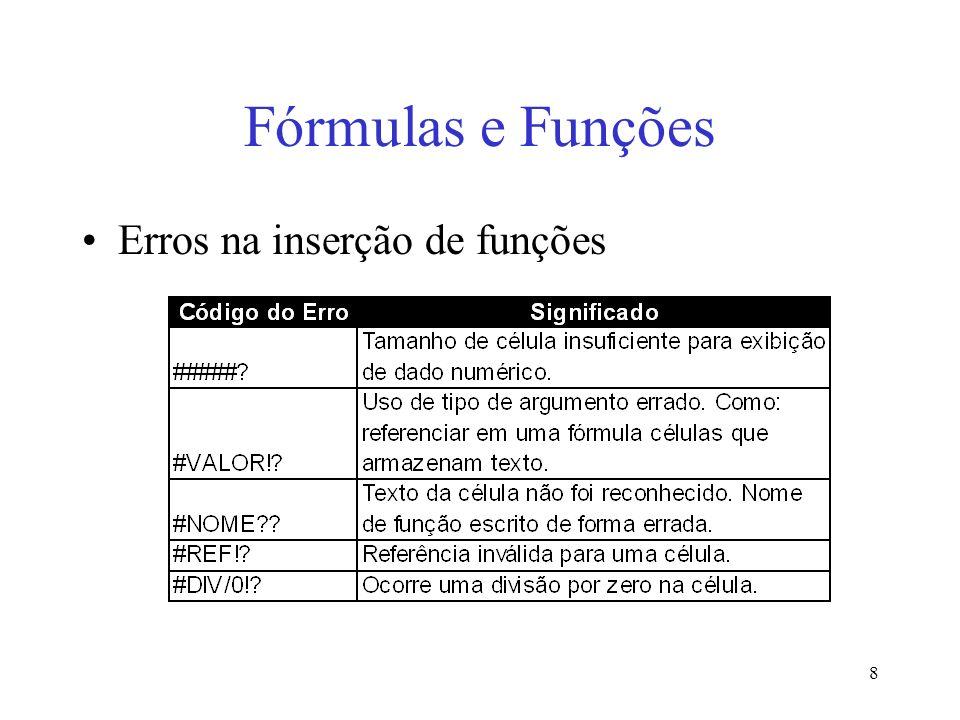 8 Fórmulas e Funções Erros na inserção de funções