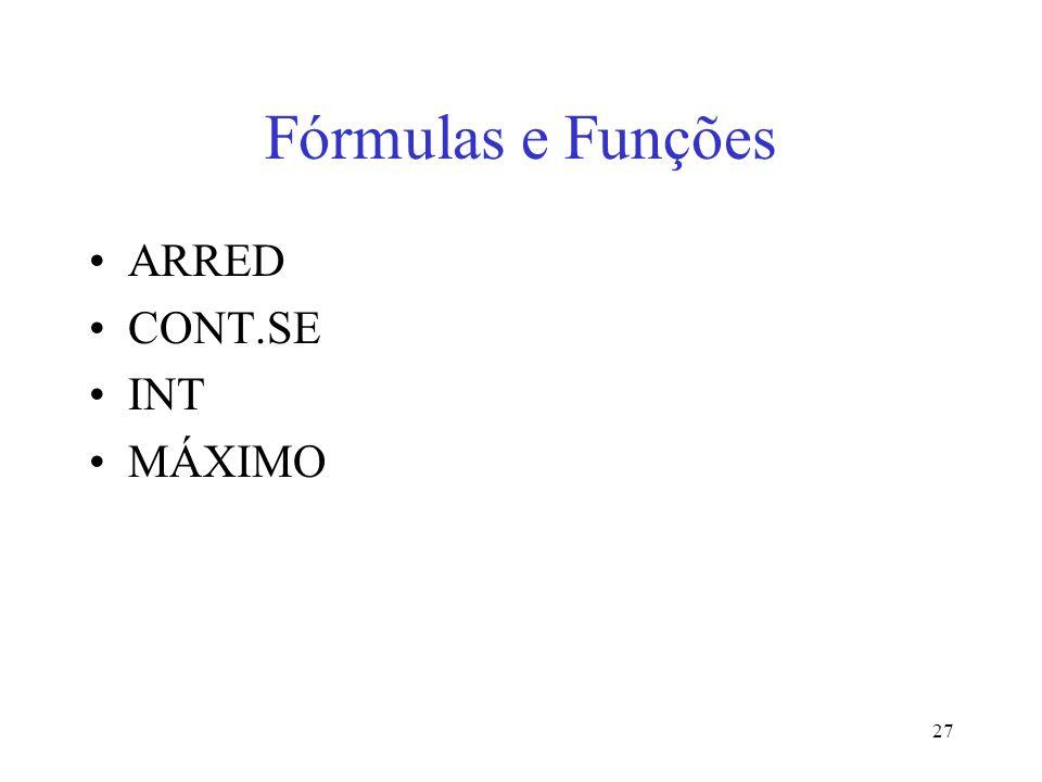 27 Fórmulas e Funções ARRED CONT.SE INT MÁXIMO