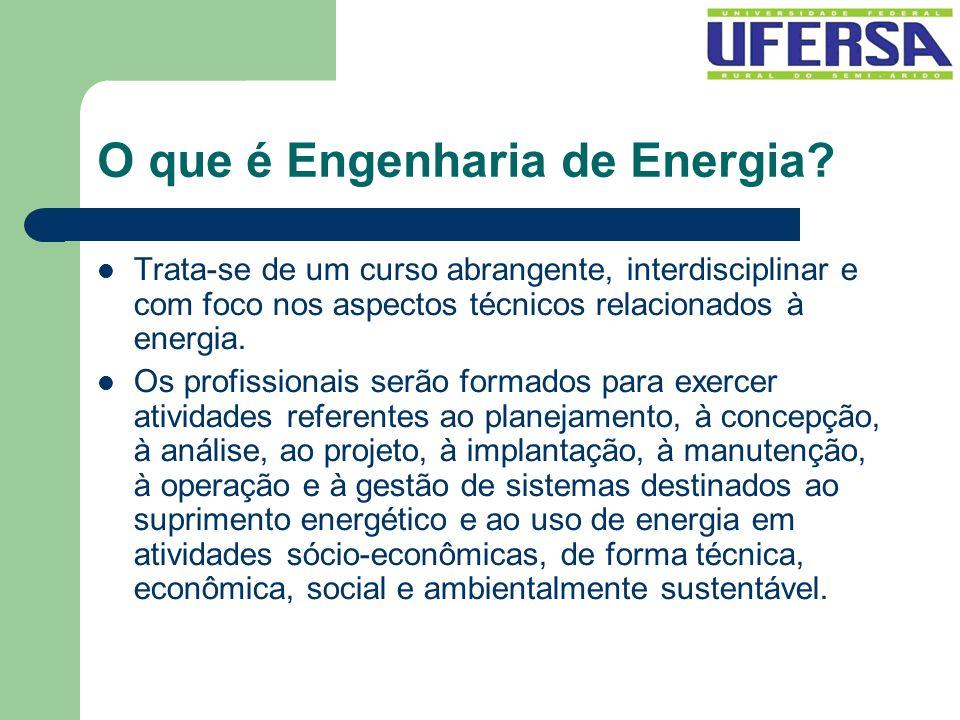 Trata-se de um curso abrangente, interdisciplinar e com foco nos aspectos técnicos relacionados à energia. Os profissionais serão formados para exerce