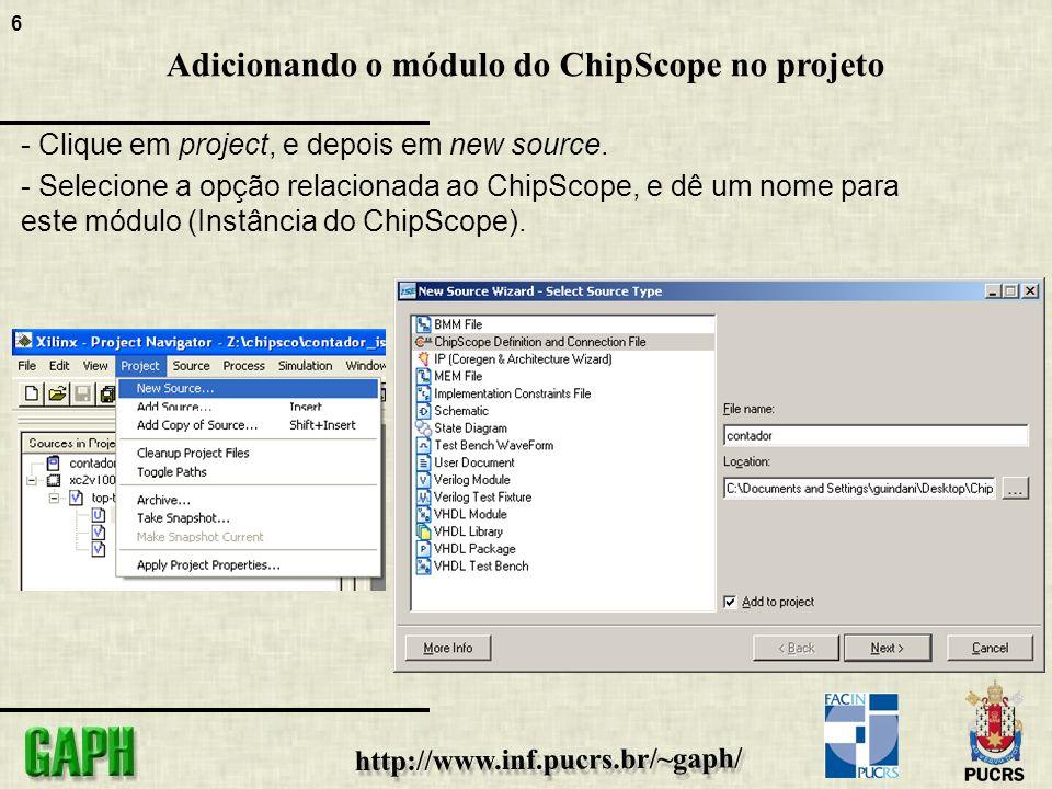 6 Adicionando o módulo do ChipScope no projeto - Clique em project, e depois em new source.