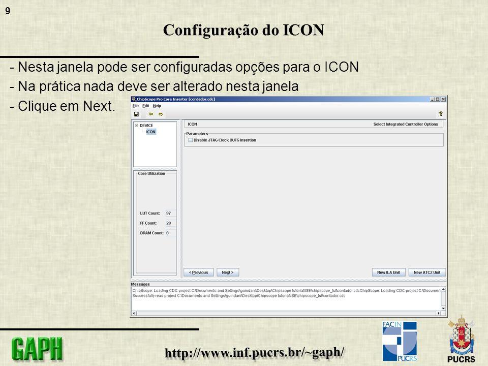 9 Configuração do ICON - Nesta janela pode ser configuradas opções para o ICON - Na prática nada deve ser alterado nesta janela - Clique em Next.