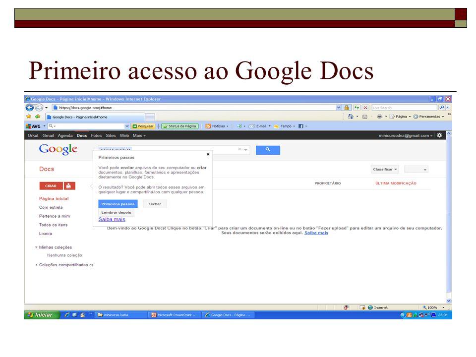 Primeiro acesso ao Google Docs