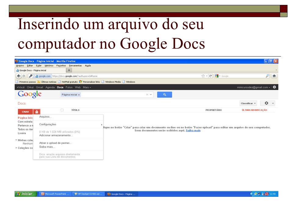 Inserindo um arquivo do seu computador no Google Docs
