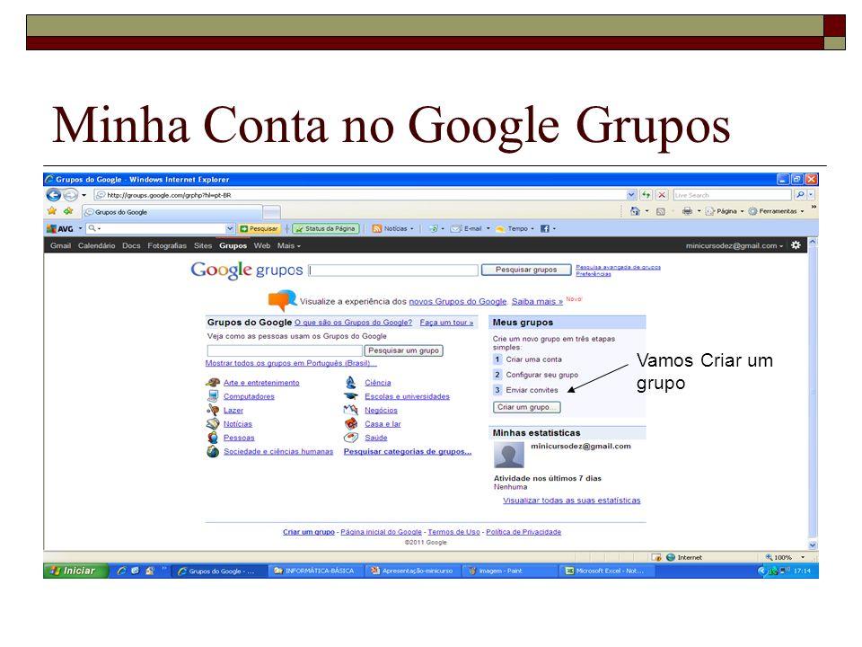 Minha Conta no Google Grupos Vamos Criar um grupo