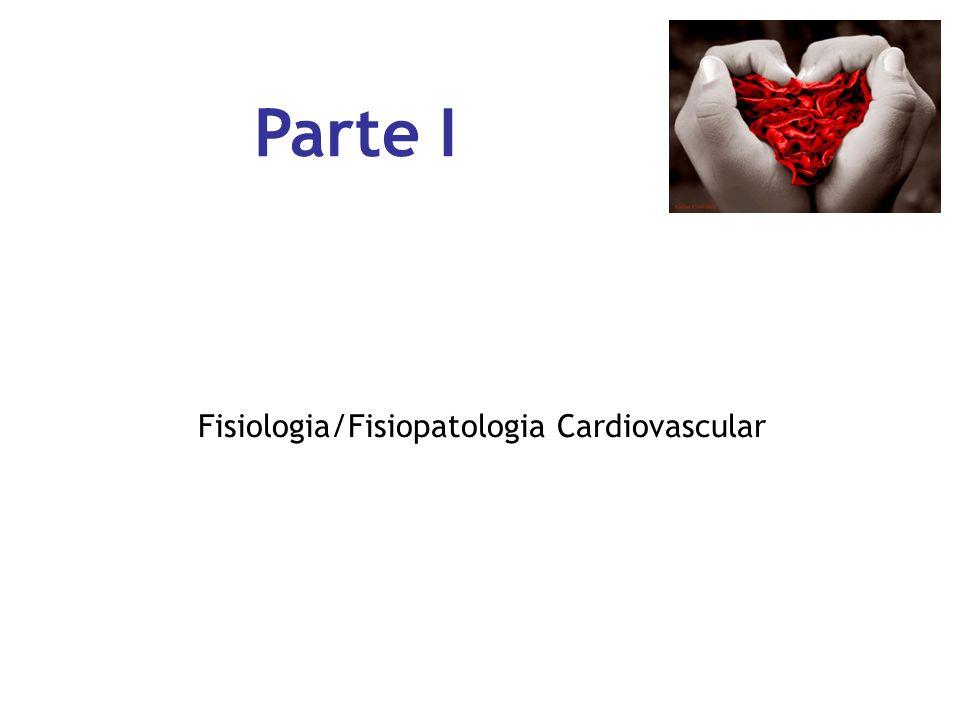 Parte I Fisiologia/Fisiopatologia Cardiovascular