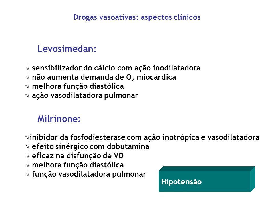 Levosimedan: sensibilizador do cálcio com ação inodilatadora não aumenta demanda de O 2 miocárdica melhora função diastólica ação vasodilatadora pulmo