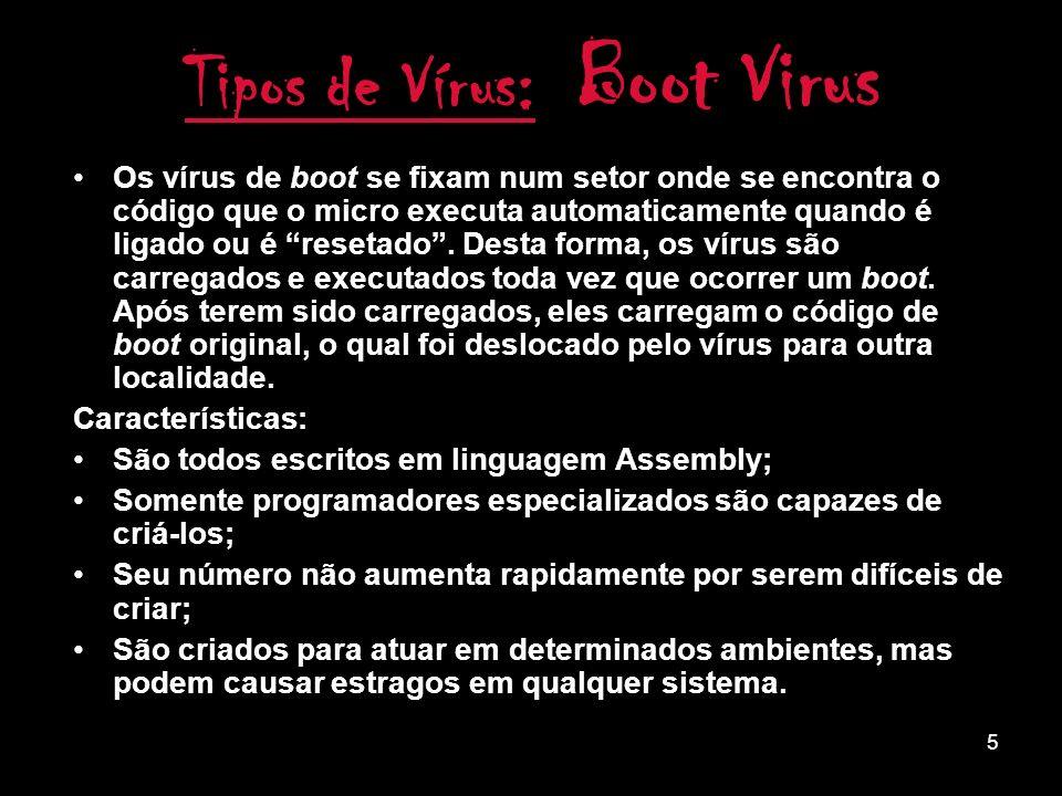 4 Tipos de Vírus: Trojans Cavalos-de-tróia são um tipo de praga digital que, basicamente, permitem acesso remoto ao computador infectado.