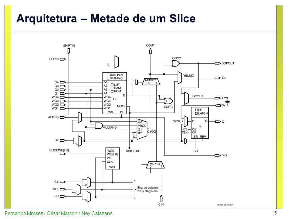 15 Fernando Moraes / César Marcon / Ney Calazans Arquitetura – Metade de um Slice
