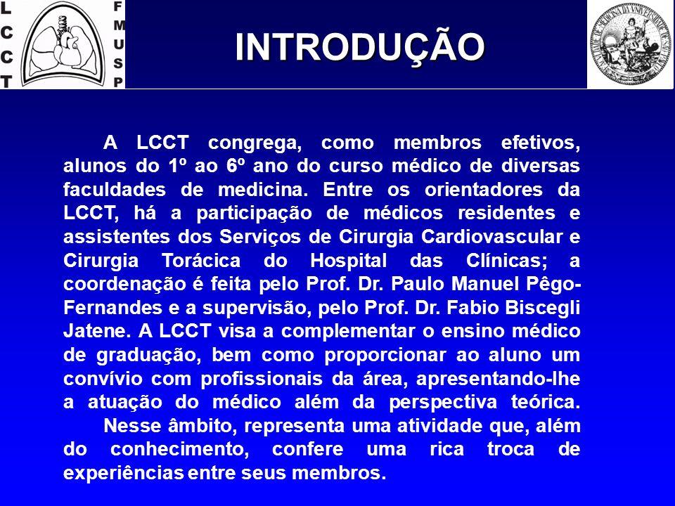 INTRODUÇÃO A LCCT congrega, como membros efetivos, alunos do 1º ao 6º ano do curso médico de diversas faculdades de medicina. Entre os orientadores da