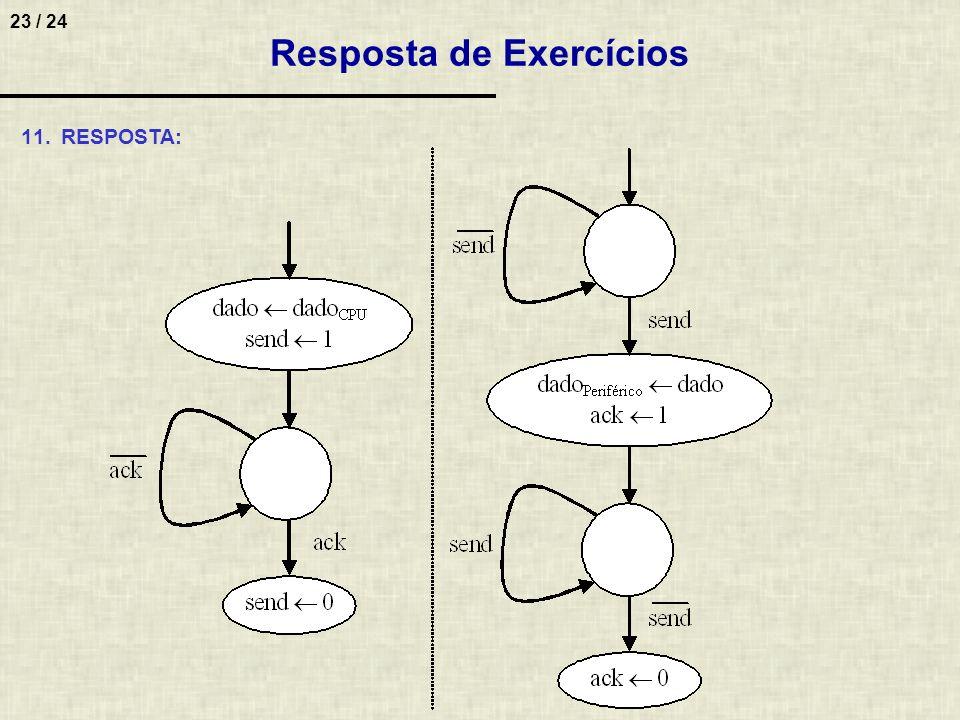 23 / 24 11.RESPOSTA: Resposta de Exercícios