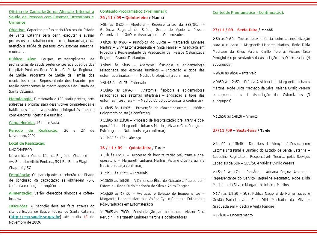 A ESCOLA DE SAÚDE PÚBLICA DE SANTA CATARINA PROFESSOR MESTRE OSVALDO DE OLIVEIRA MACIEL – ESP/SES/SC MISSÃO Promover o estudo sistemático da saúde coletiva visando a construção, acompanhamento e avaliação de estratégias voltadas ao ensino, pesquisa e extensão no âmbito do SUS em Santa Catarina, com ênfase na perspectiva multiprofissional e interdisciplinar, contribuindo para a formação de cidadãos capazes para atuar de maneira ética e humanizada.