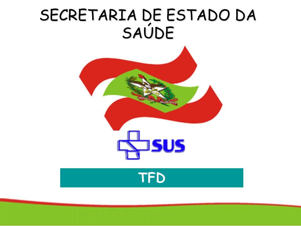 SECRETARIA DE ESTADO DA SAÚDE TFD