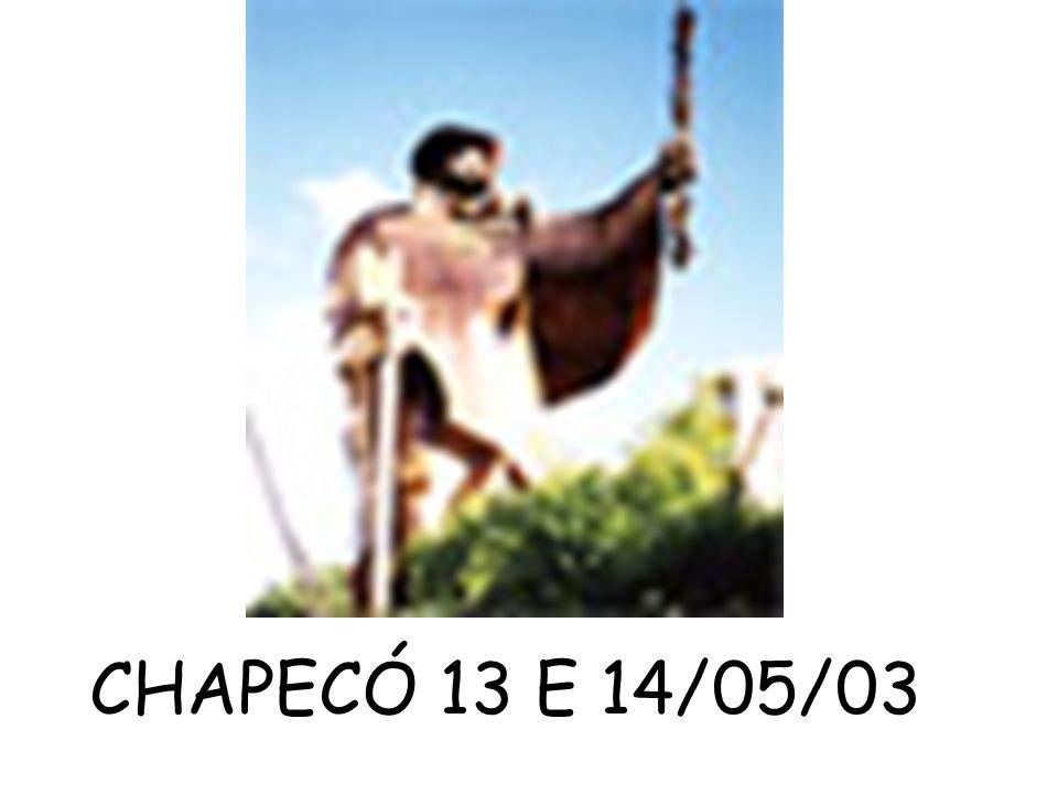 CHAPECÓ 13 E 14/05/03