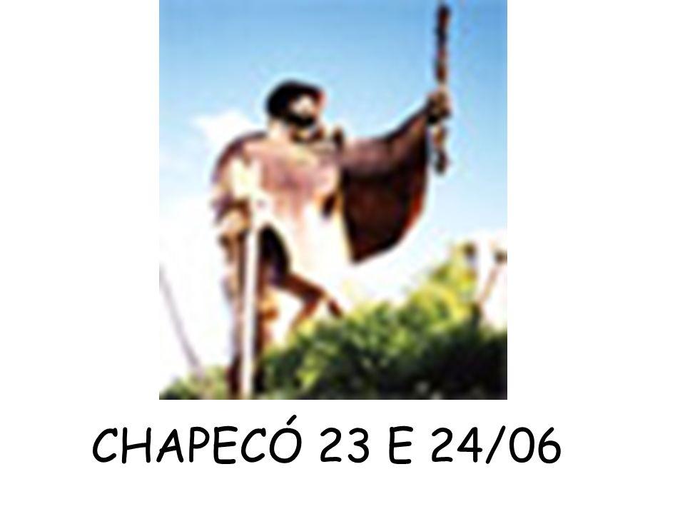 CHAPECÓ 23 E 24/06