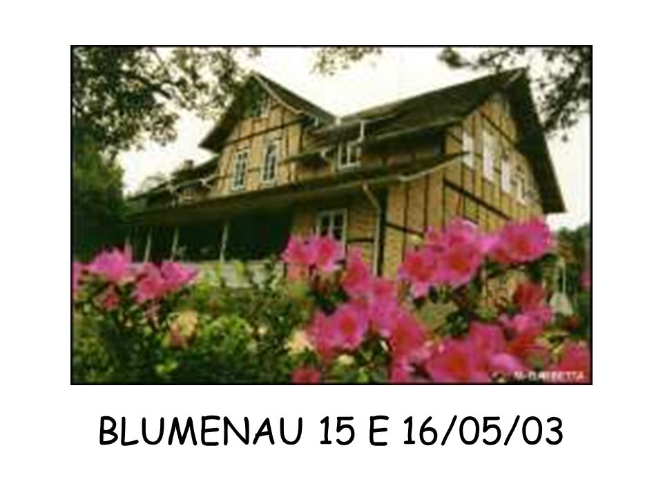BLUMENAU 15 E 16/05/03